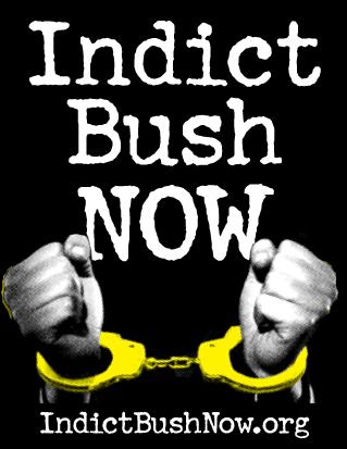 indict-bush-now